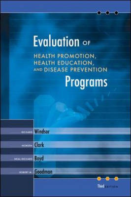 Evaluation of Health Promotion, Health Education and Disease Prevention Programs: With PowerWeb Bind-In Passcard (Hardback)