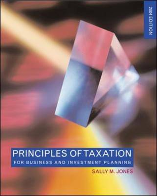 Principles of Taxation for Business and Investment Planning 2004 (Hardback)