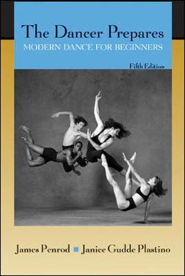 The Dancer Prepares: Modern Dance for Beginners (Paperback)