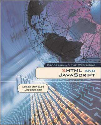 Programming the Web Using XHTML and Javascript (Paperback)
