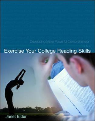 Exercise Your College Reading Skills: Developing More Powerful Comprehension (Paperback)