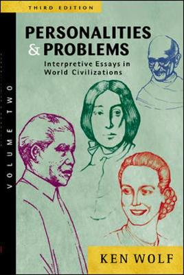 Personalities and Problems: v. 2: Interpretive Essays in World Civilization (Paperback)