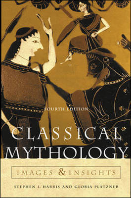Classical Mythology: Images and Insights (Paperback)