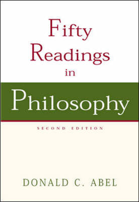 Fifty Readings in Philosophy (Paperback)