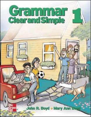 Grammar Clear and Simple - Beginning: Student Book Bk. 1 - Grammar Clear and Simple (Paperback)