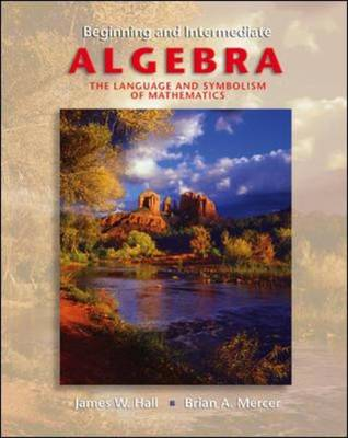 Beginning and Intermediate Algebra: With OLC and SMART CD