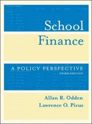 School Finance: A Policy Perspective (Hardback)