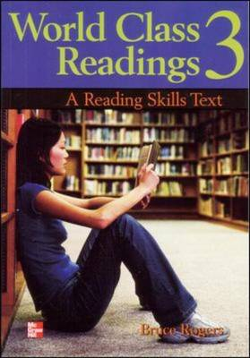 World Class Readings 3 Student Book: A Reading Skills Text - World Class Readings (Paperback)