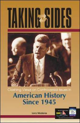Clashing Views on Controversial Issues in American History Since 1945 - Taking Sides (Paperback)