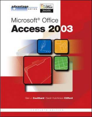Microsoft Office Access 2003 - Advantage Series (Paperback)
