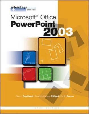 Microsoft Office PowerPoint 2003 - Advantage Series (Spiral bound)