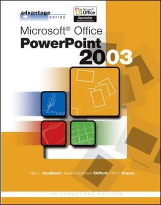 Microsoft Office PowerPoint 2003 - Advantage Series (Spiral bound)