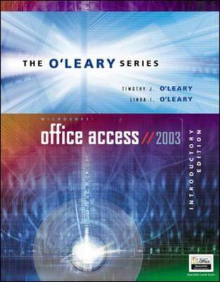 O'Leary Series: Microsoft Access 2003 - O'Leary Series (Paperback)