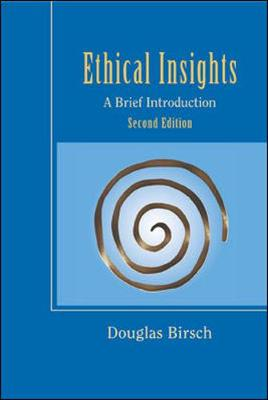Ethical Insights: With Free Ethics Powerweb: A Brief Introduction (Paperback)