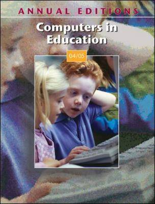 Computers in Education 2004-2005 2004-2005 - Annual Editions (Paperback)