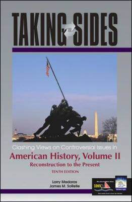 Clashing Views on Controversial Issues in American History: v. 2 - Taking Sides (Paperback)