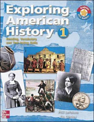 Exploring American History 1 Student Book: Reading, Vocabulary, and Test-taking Skills: Pre-history to 1865 - Exploring American History (Paperback)