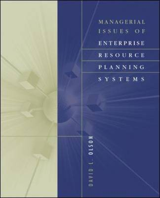 Managerial Issues of Enterprise Resource Planning Systems (Paperback)