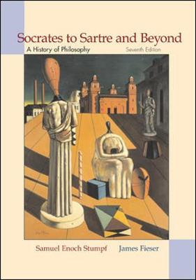 Socrates to Sartre and Beyond: A History of Philosophy (Hardback)