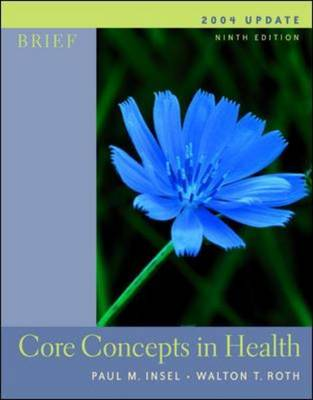 Core Concepts in Health: With Powerweb 2004 Update with Healthquest CD-Rom,LLearning to Go, Health and Powerweb / OLC Bind-in Cards