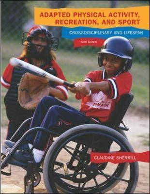 Adapted Physical Activity, Recreation and Sport