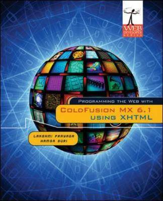 Programming the Web with ColdFusion MX 6.1 Using XHTML (Paperback)