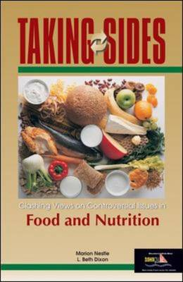 Clashing Views on Controversial Issues in Food and Nutrition - Taking Sides (Paperback)