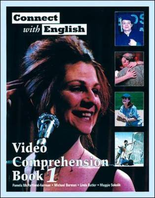 Connect with English: Video Comprehension: (Video Episodes 1-12) Bk. 1 (Paperback)
