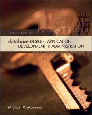 Database Design, Application Development, and Administration (Hardback)