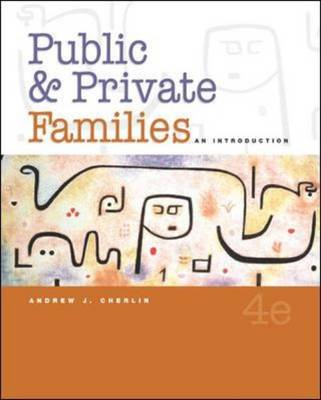 Public and Private Families: With PowerWeb: An Introduction (Hardback)