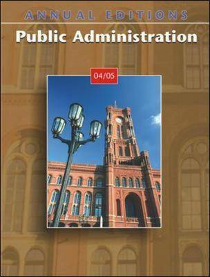 Public Administration 2004-2005 2004-2005 - Annual Editions (Paperback)