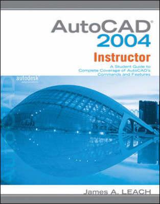 AutoCAD 2004 Instructor (Paperback)