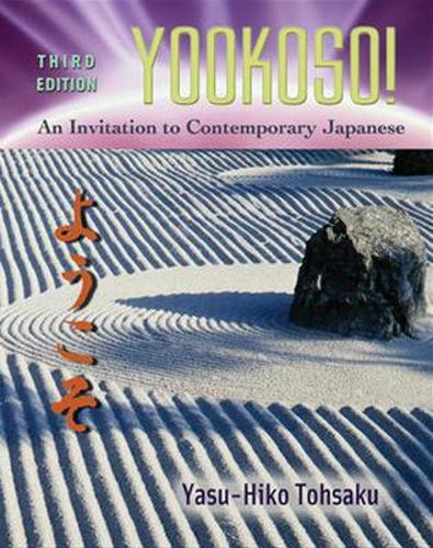 Yookoso! Invitation to Contemporary Japanese Student Edition with Online Learning Center Bind-In Card (Book)