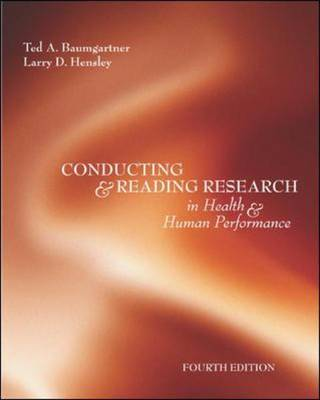 Conducting and Reading Research in Health and Human Performance (Hardback)