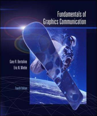 Fundamentals of Graphics Communication: WITH OLC and Engineering Sub Bi-Cards (Hardback)