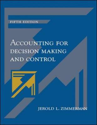 Accounting for Decision Making and Control (Hardback)