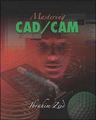 Mastering CAD/CAM (Hardback)