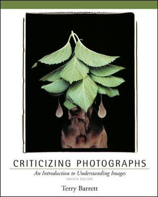 Criticizing Photographs: An Introduction to Understanding Images (Paperback)