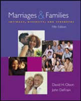 Marriages and Families: Intimacy, Diversity and Strengths (Hardback)