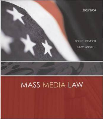 Mass Media Law: WITH PowerWeb and Free Student CD-ROM
