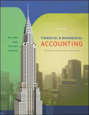 Financial and Managerial Accounting: The Basis for Business Decisions (Hardback)