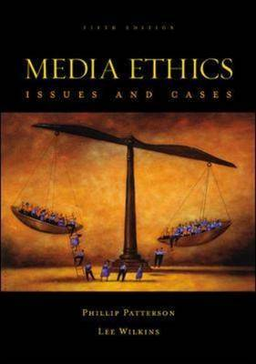 Media Ethics with Website (Paperback)