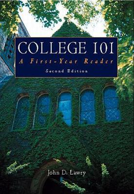 College 101: A First Year Reader (Paperback)