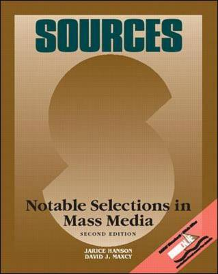 Sources: Notable Selections in Mass Media - Classic Edition Sources (Paperback)