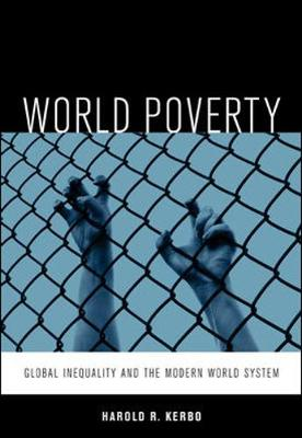 World Poverty: The Roots of Global Inequality and the Modern World System (Paperback)