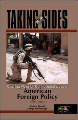 Clashing Views on Controversial Issues in American Foreign Policy - Taking Sides (Paperback)