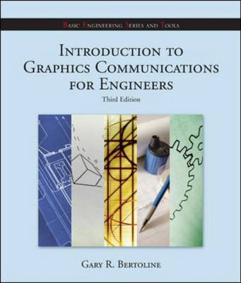 Introduction to Graphics Communications for Engineers - B.E.S.T. Series (Paperback)