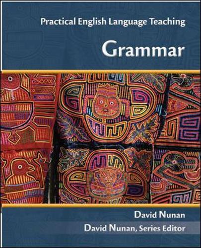 PRACTICAL ENGLISH LANGUAGE TEACHING (PELT) GRAMMAR (Paperback)