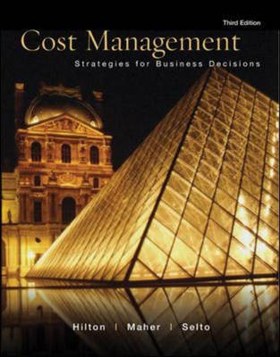 Cost Management: Strategies for Business Decisions with Student Success CD and Olc Premium Content