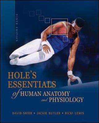 Hole's Essentials of Human Anatomy and Physiology (Hardback)